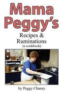 Mama Peggy S Recipes Ruminations