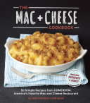 The Mac   Cheese Cookbook Kid Friendly Mac And Cheese Recipes From The Popular Oakland