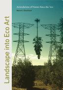 Landscape into Eco Art