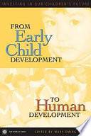 From Early Child Development to Human Development