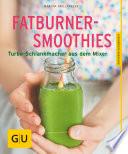 Fatburner Smoothies