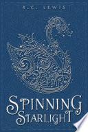 Spinning Starlight Book PDF