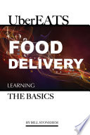 UberEats Food Delivery  Learning the Basics