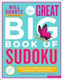 Will Shortz Presents The Great Big Book Of Sudoku Volume 2