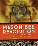 Mason Bee Revolution
