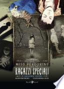 Miss Peregrine  La casa dei ragazzi speciali  Graphic novel