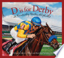 D is for Derby  A Kentucky Derby Alphabet