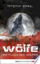 Der Fluch des Wolfes