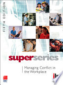 Managing Conflict in the Workplace Super Series