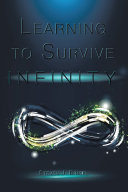 Learning to Survive Infinity