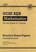 New GCSE Maths AQA Practice Papers  Foundation   For the Grade 9 1 Course