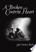A Broken And Contrite Heart
