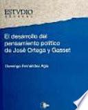 El desarrollo del pensamiento político de José Ortega y Gasset