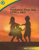 NSC Pediatric First Aid  CPR   AED