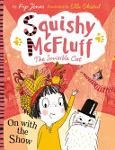 Squishy Mcfluff: On With The Show : and her invisible cat perform at...