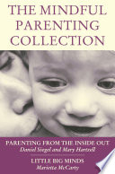 The Mindful Parenting Collection