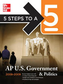 5 Steps to a 5 AP U.S. Government and Politics, 2008-2009 Edition