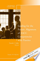 Leading for the Future  Alignment of AACC Competencies with Practice