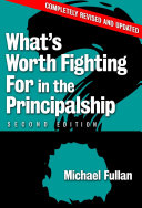 What s Worth Fighting for in the Principalship