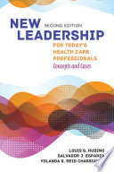 New Leadership for Today's Health Care Professionals