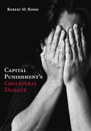 Capital Punishment s Collateral Damage