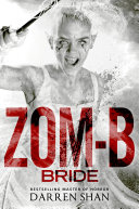 Zom B Bride : mr. dowling. to her shock and consternation, he's...