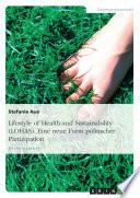 Lifestyle of Health and Sustainability (LOHAS). Eine neue Form politischer Partizipation