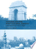 Nationalism and Post Colonial Identity