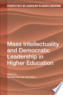Mass Intellectuality and Democratic Leadership in Higher Education