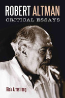 Robert Altman: Critical Essays