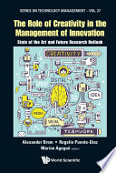 Role Of Creativity In The Management Of Innovation  The  State Of The Art And Future Research Outlook