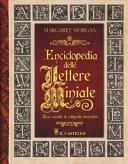 Enciclopedia delle lettere miniate. Una raccolta di calligrafie decorative. Ediz. a spirale Book Cover