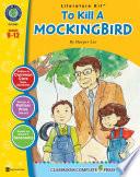 To Kill A Mockingbird Literature Kit Gr 9 12