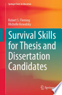 Survival Skills For Thesis And Dissertation Candidates