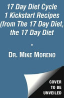 The 17 Day Diet Cycle 1 Kickstart Recipes  from The 17 Day Diet Books