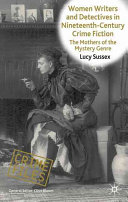 Women Writers and Detectives in Nineteenth Century Crime Fiction
