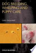 Dog Breeding  Whelping and Puppy Care