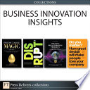 Business Innovation Insights  Collection