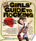 The Girls  Guide to Rocking