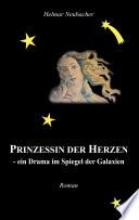 Prinzessin der Herzen   ein Drama im Spiegel der Galaxien