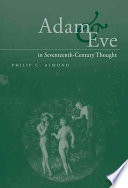Adam and Eve in Seventeenth Century Thought Book PDF