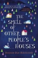 The Smell of Other People s Houses