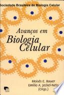 Avanços em biologia celular