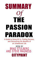 Summary Of The Passion Paradox