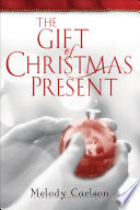 The Gift Of Christmas Present : honest family. so she couldn't have...