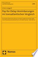 Pay-for-Delay-Vereinbarungen im transatlantischen Vergleich