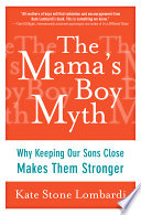 The Mama s Boy Myth