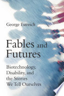 Fables And Futures : to imagine who counts as human and...