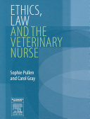 Ethics, Law, and the Veterinary Nurse