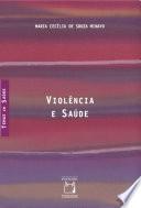 Violência e saúde